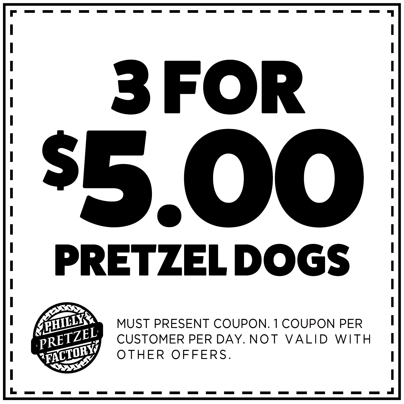 3 for $5 Pretzel Dogs