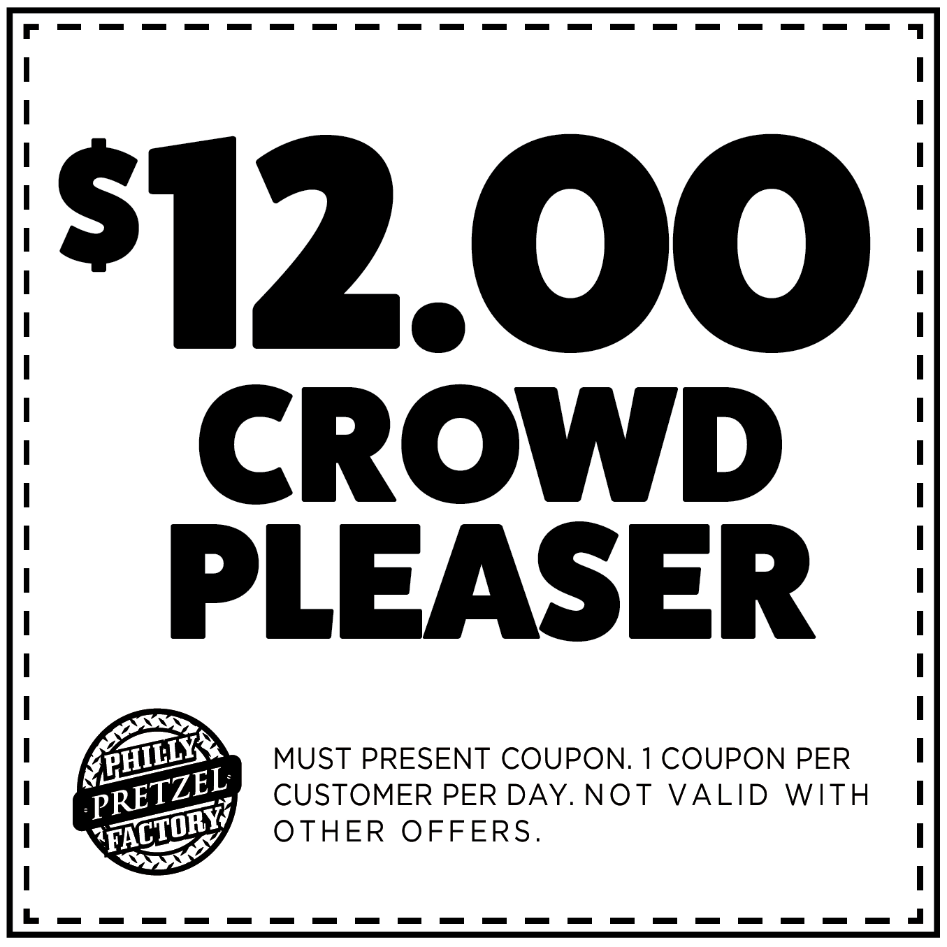 $12.00 Crowd Pleaser