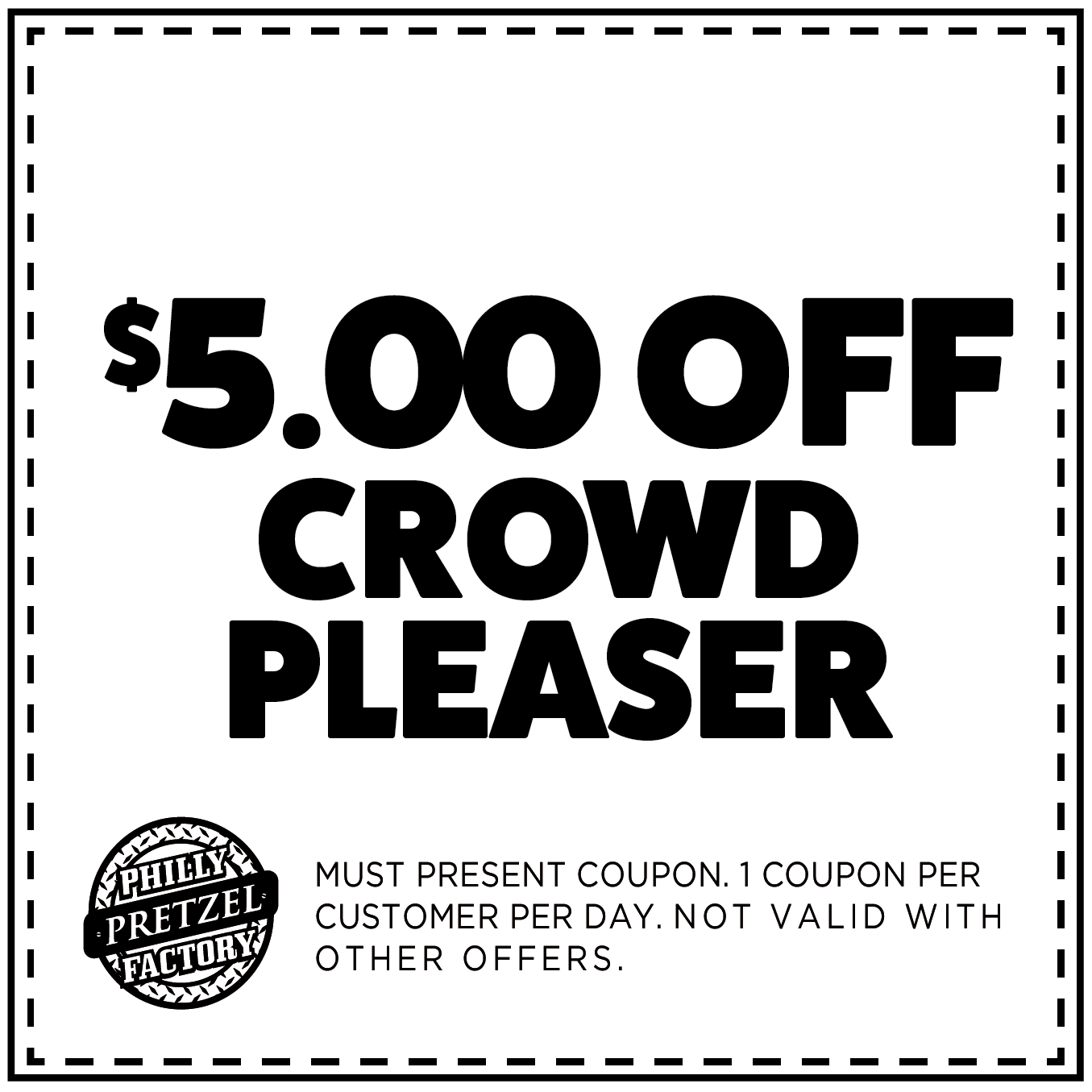$5 Off Crowd Pleaser