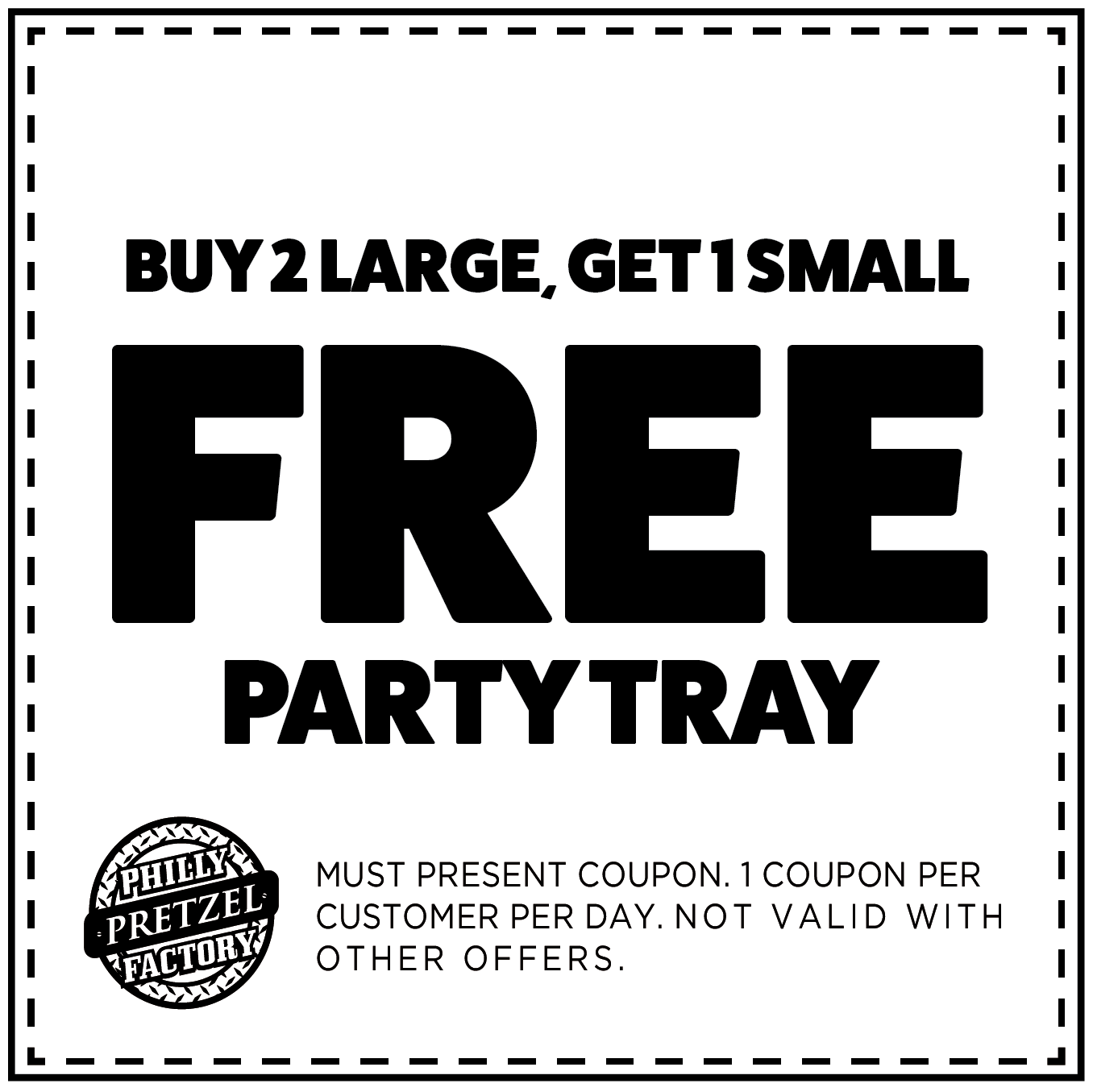 Buy 2 Large, Get 1 Small Free Party Tray