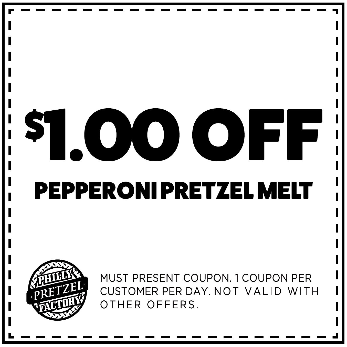 $1 Off Pepperoni Pretzel Melt